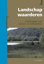 Landschap waarderen. Onderlegger voor natuur- en milieubeheer