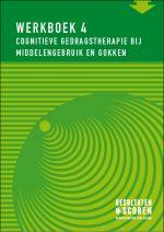 Werkboek 4 cognitieve gedragstherapie bij middelengebruik en gokken